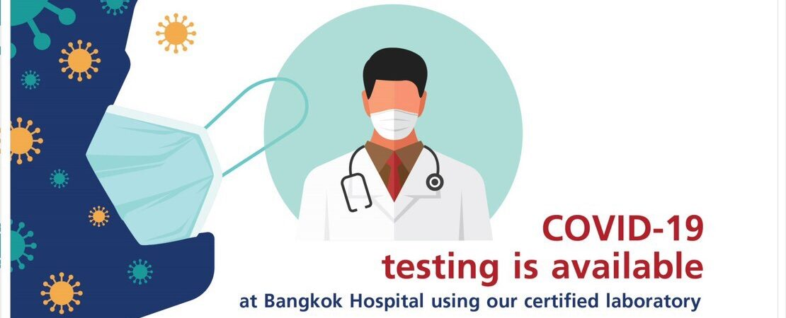 Bangkok Hospital - COVID-19 testing is available